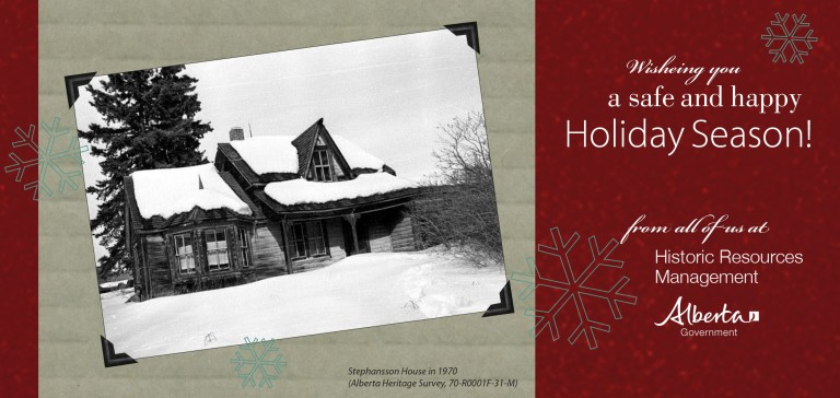 A holiday card featuring a photograph from the Alberta Heritage Survey showing Stephansson House in 1970.