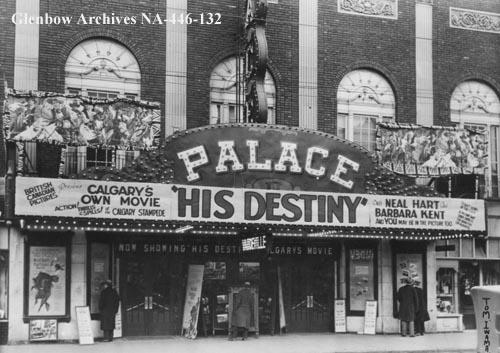 Palace Theatre, Calgary, Alberta, ca. 1925 (Glenbow Archives, NA-446-132).