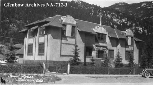 1920s view of Blairmore Courthouse from the southwest (Photo Credit: Glenbow Archives)