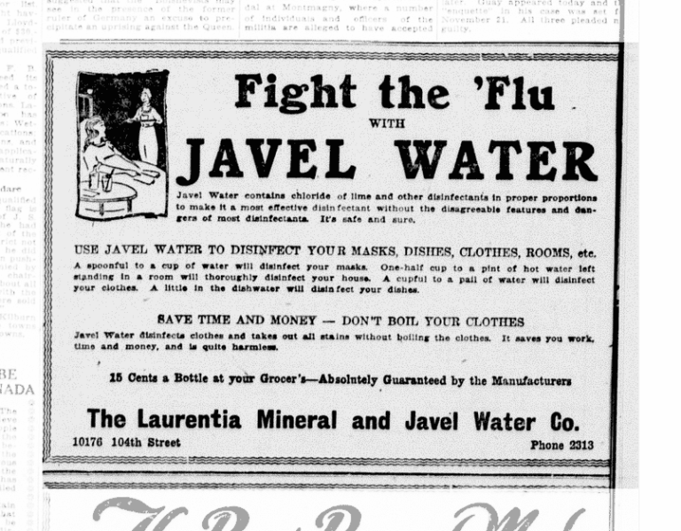 This advertisement for Javel even made the rather mysterious claim that your entire house would be disinfected if you left a container of Javel water mixed with hot water sitting out exposed to the air. Source: Peel's Prairie Provinces, University of Alberta.